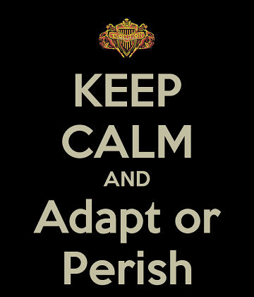 keep-calm-and-adapt-or-perish-2.png