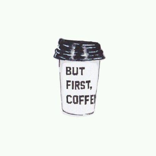 coffee first.jpg